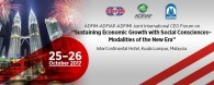 "ADFIM-ADFIAP-ADFIMI Joint International CEO Forum on ""Sustaining Economic Growth with Social Consciences – Modalities of the New Era"", InterContinental Hotel, Kuala Lumpur, Malaysia, 24 – 26 October 2017"